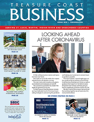 Treasure Coast Business Magazine Spring 2020